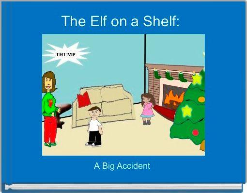 The Elf on a Shelf: