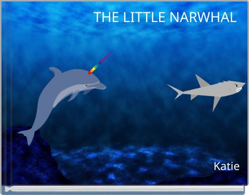 THE LITTLE NARWHAL