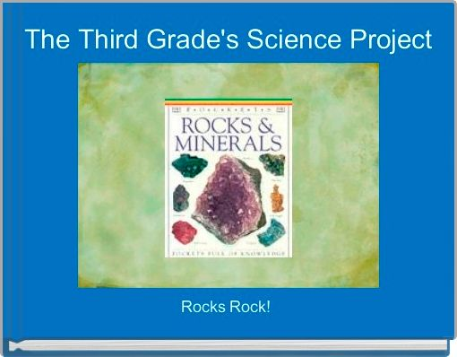 The Third Grade's Science Project