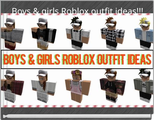 Boys  & girls Roblox outfit ideas!!!
