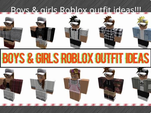 Free Roblox Outfits For Girls .com Boys Girls Roblox Outfit Ideas Free Stories Online Create Books For Kids Storyjumper