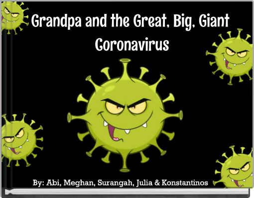 Grandpa and the Great, Big, Giant Coronavirus