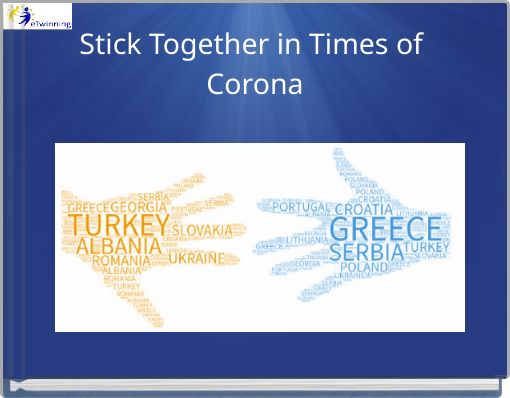 Stick Together in Times of Corona