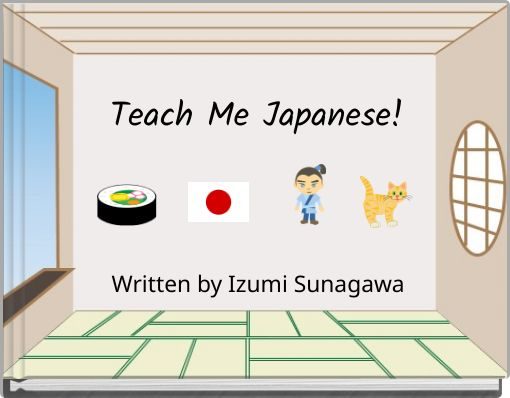 Teach Me Japanese!