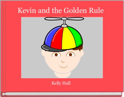 Kevin and the Golden Rule
