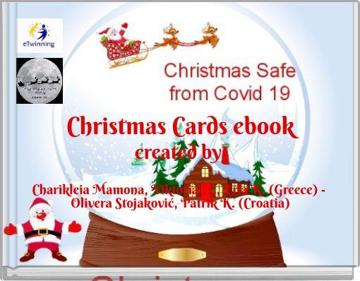 Christmas Cards ebookcreated byCharikleia Mamona, Viktoria N., Erla K. (Greece) - Oliver