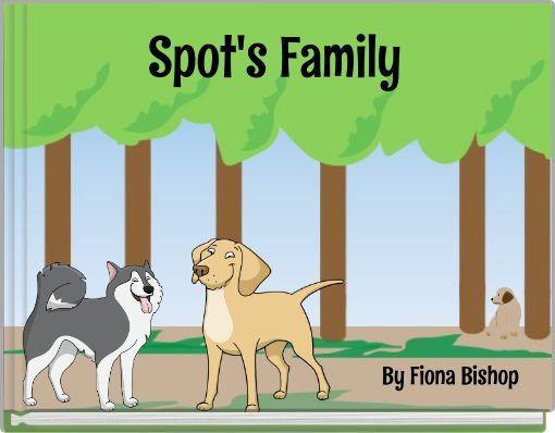 Spot's Family