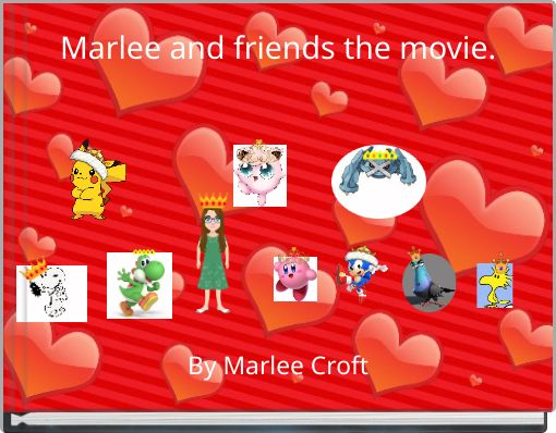 Marlee and friends the movie.
