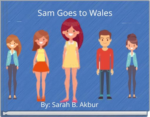 Sam Goes to Wales