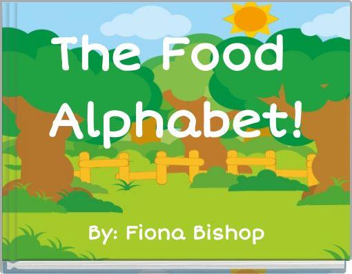 The Food Alphabet!