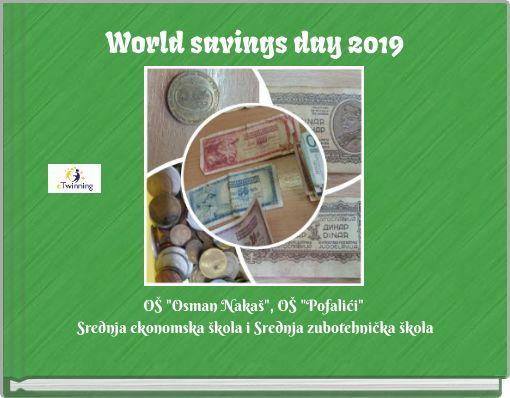 World savings day 2019