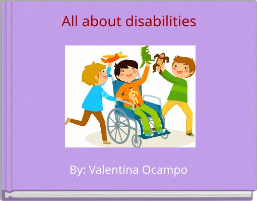 All about disabilities