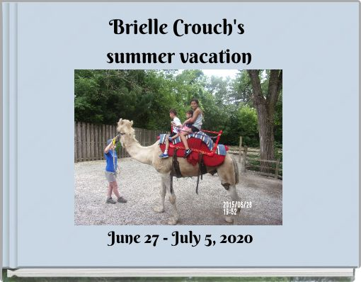 Brielle Crouch's summer vacation