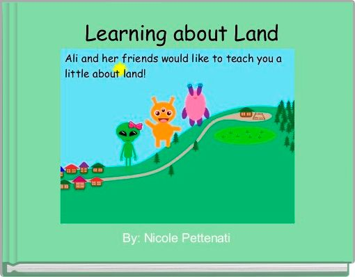 Learning about Land