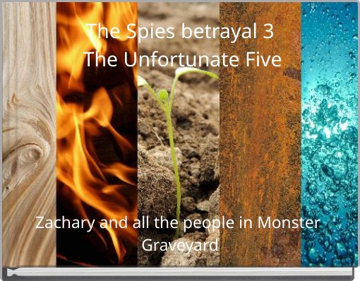 The Spies betrayal 3 The Unfortunate Five