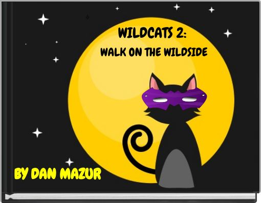 WILDCATS 2: WALK ON THE WILDSIDE
