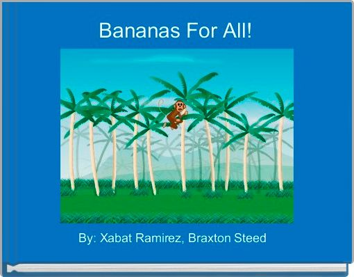 Bananas For All!