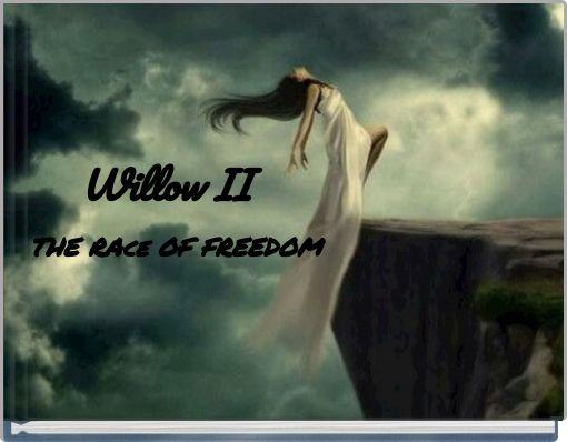 Willow II
