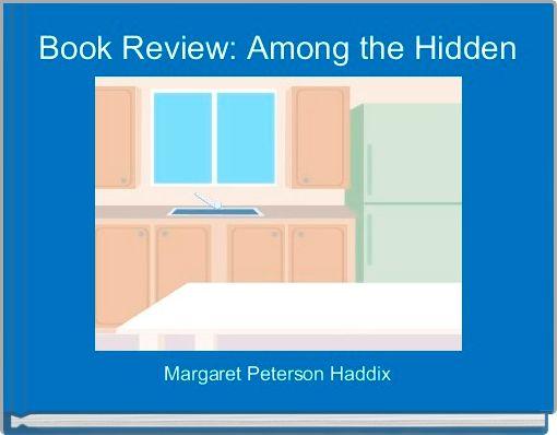 Book Review: Among the Hidden