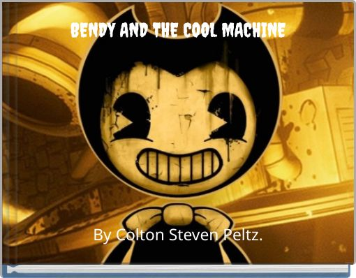 BENDY AND THE COOL MACHINE