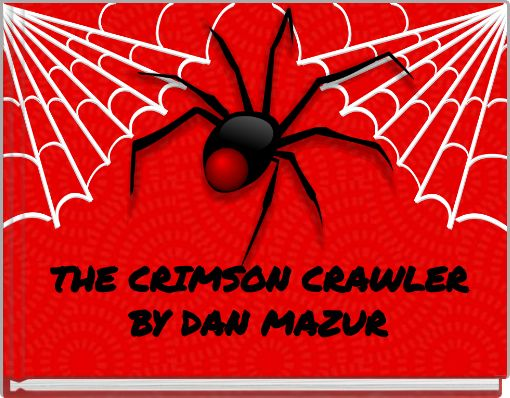 THE CRIMSON CRAWLER