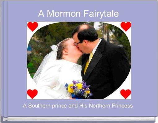 A Mormon Fairytale