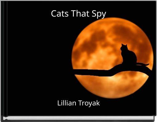 Cats That Spy