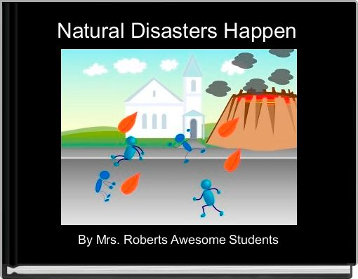 Natural Disasters Happen