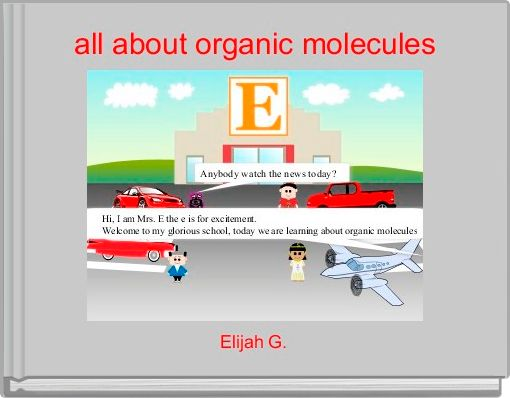 all about organic molecules