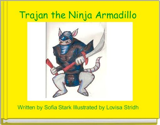Trajan the Ninja Armadillo