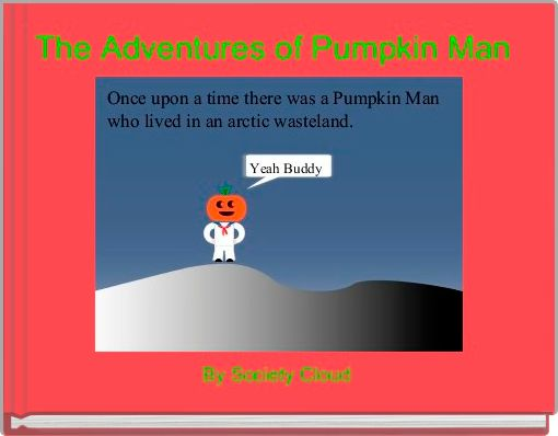 The Adventures of Pumpkin Man