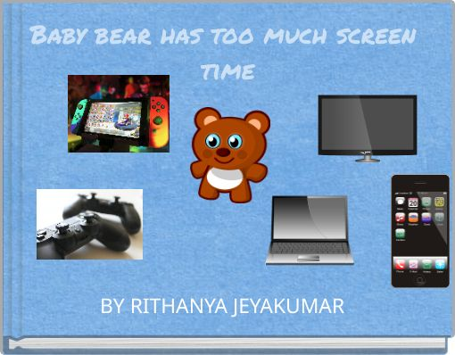 Baby bear has too much screen time