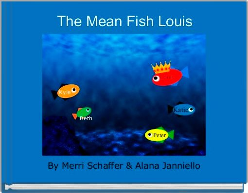 The Mean Fish Louis