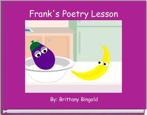 Frank's Poetry Lesson