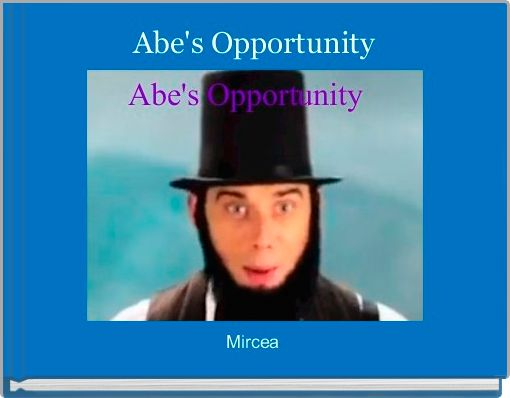 Abe's Opportunity