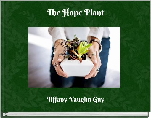The Hope Plant