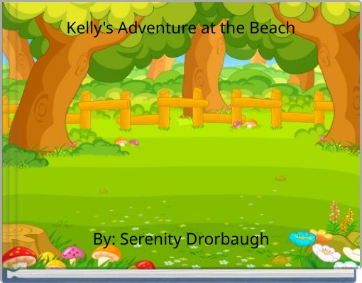 Kelly's Adventure at the Beach