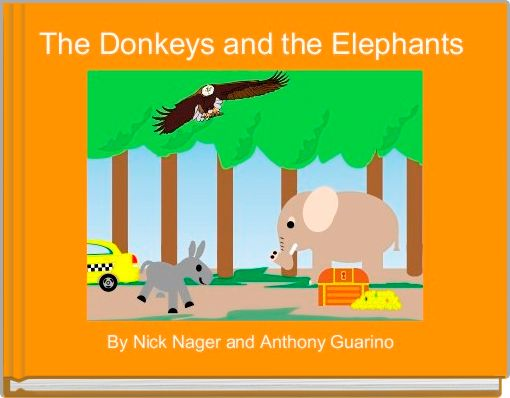 The Donkeys and the Elephants
