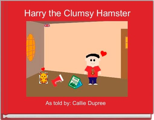 Harry the Clumsy Hamster