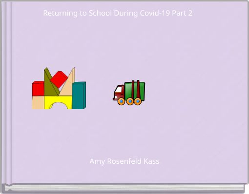 Returning to School During Covid-19 Part 2