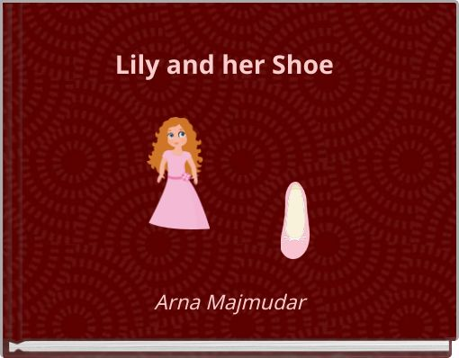 Lily and her Shoe