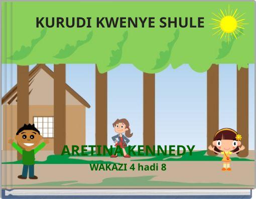 KURUDI KWENYE SHULE