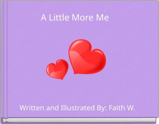 A Little More Me