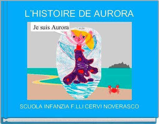 L'HISTOIRE DE AURORA