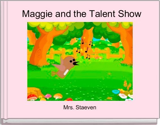 Maggie and the Talent Show