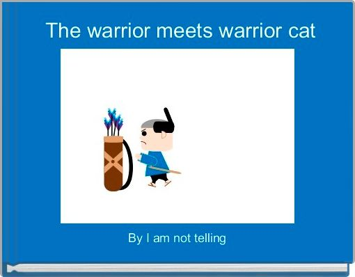 The warrior meets warrior cat