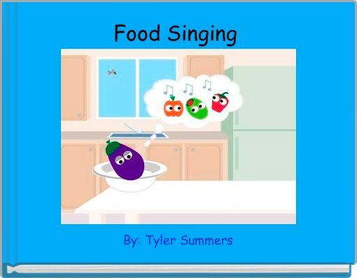 Food Singing
