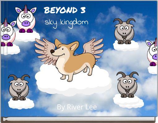 BEYOND 3sky kingdom