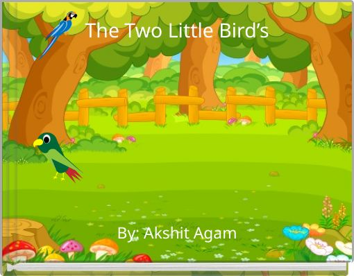 The Two Little Bird's