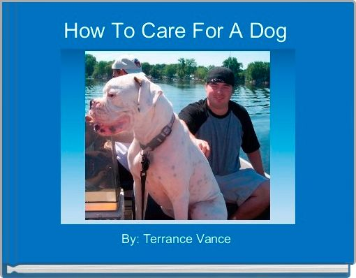 How To Care For A Dog